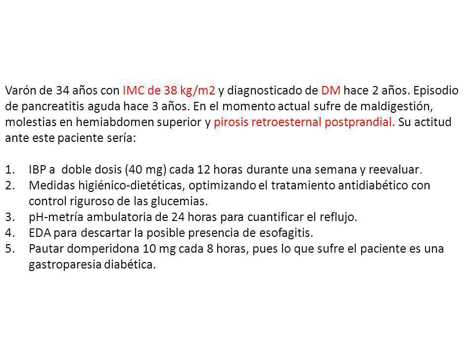 Varón de 34 años con IMC de 38 kg/m2 y diagnosticado de DM hace 2 años