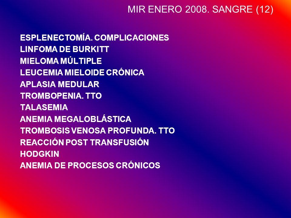 MIR ENERO 2008. SANGRE (12) ESPLENECTOMÍA. COMPLICACIONES
