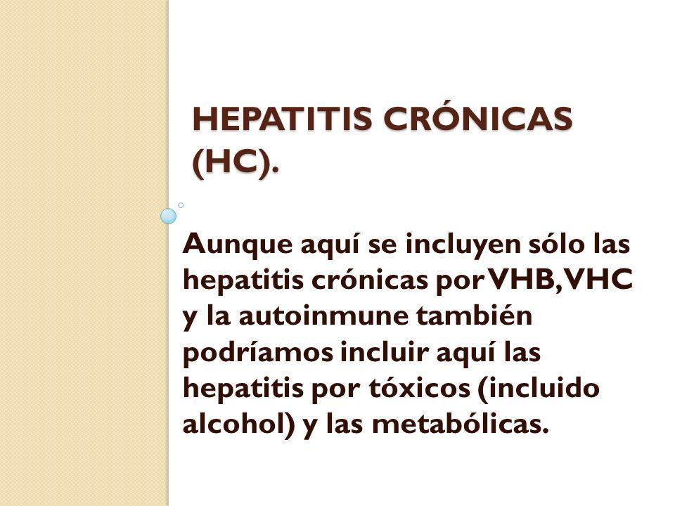 HEPATITIS CRÓNICAS (HC).