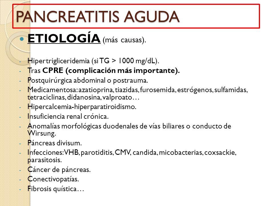 PANCREATITIS AGUDA ETIOLOGÍA (más causas).
