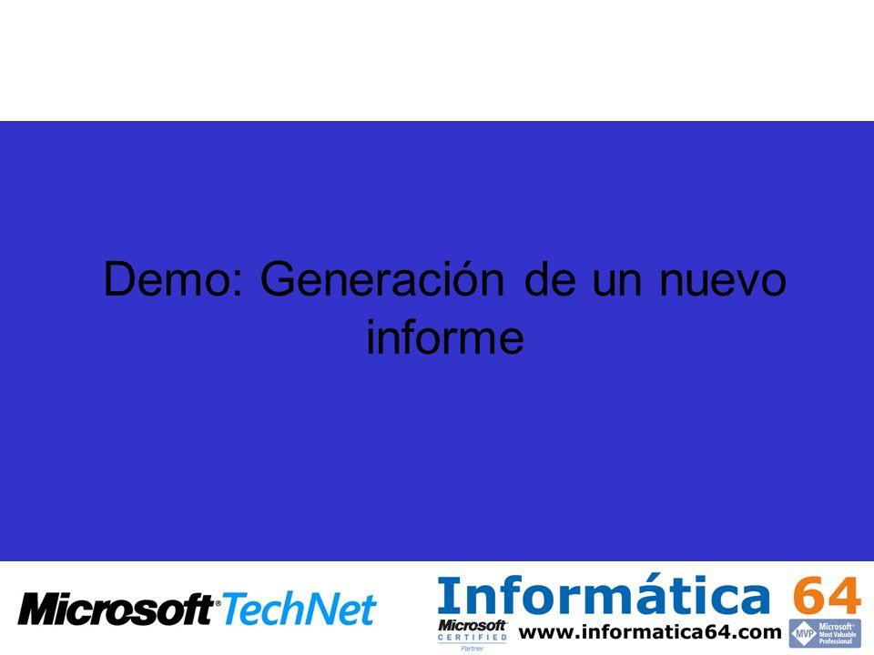 Demo: Generación de un nuevo informe