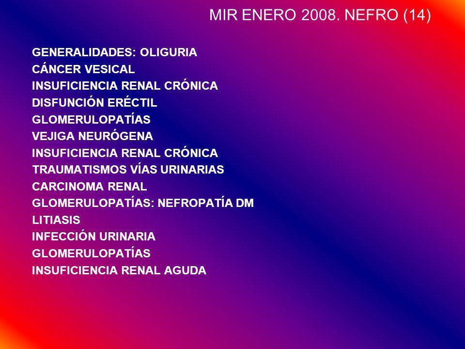 MIR ENERO 2008. NEFRO (14) GENERALIDADES: OLIGURIA CÁNCER VESICAL