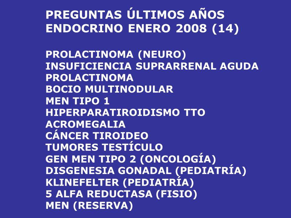 PREGUNTAS ÚLTIMOS AÑOS ENDOCRINO ENERO 2008 (14)