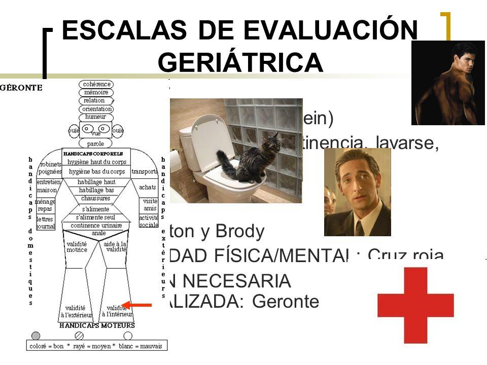 ESCALAS DE EVALUACIÓN GERIÁTRICA
