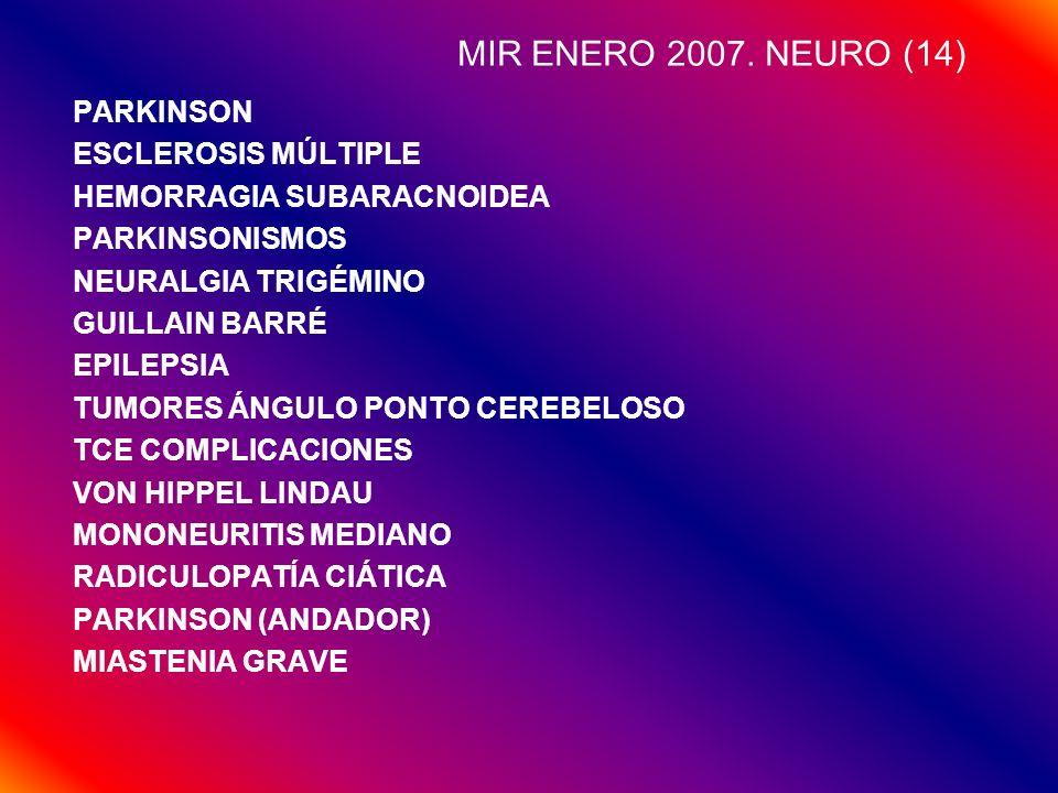 MIR ENERO 2007. NEURO (14) PARKINSON ESCLEROSIS MÚLTIPLE