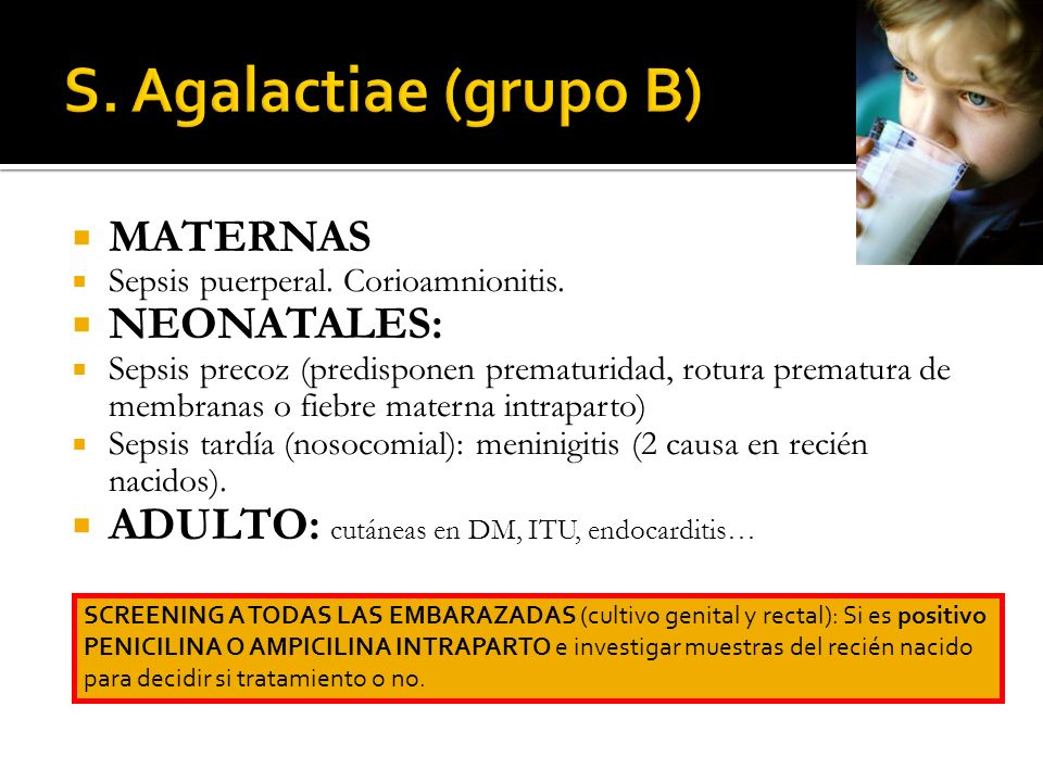 S. Agalactiae (grupo B) MATERNAS NEONATALES: