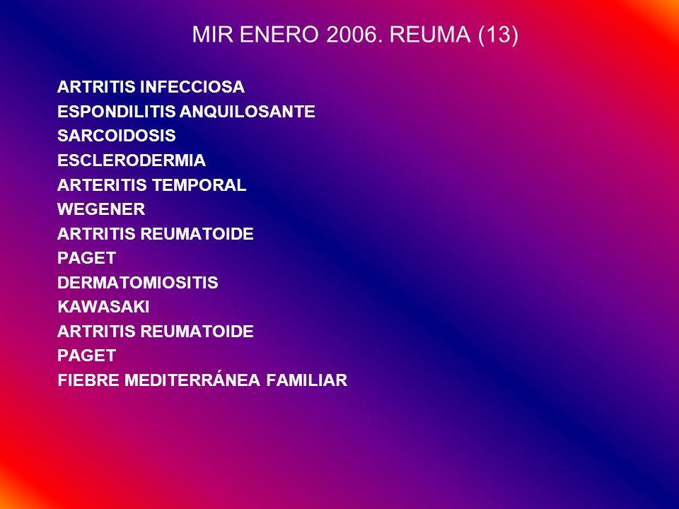 MIR ENERO 2006. REUMA (13) ARTRITIS INFECCIOSA