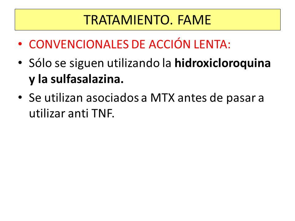 TRATAMIENTO. FAME CONVENCIONALES DE ACCIÓN LENTA: