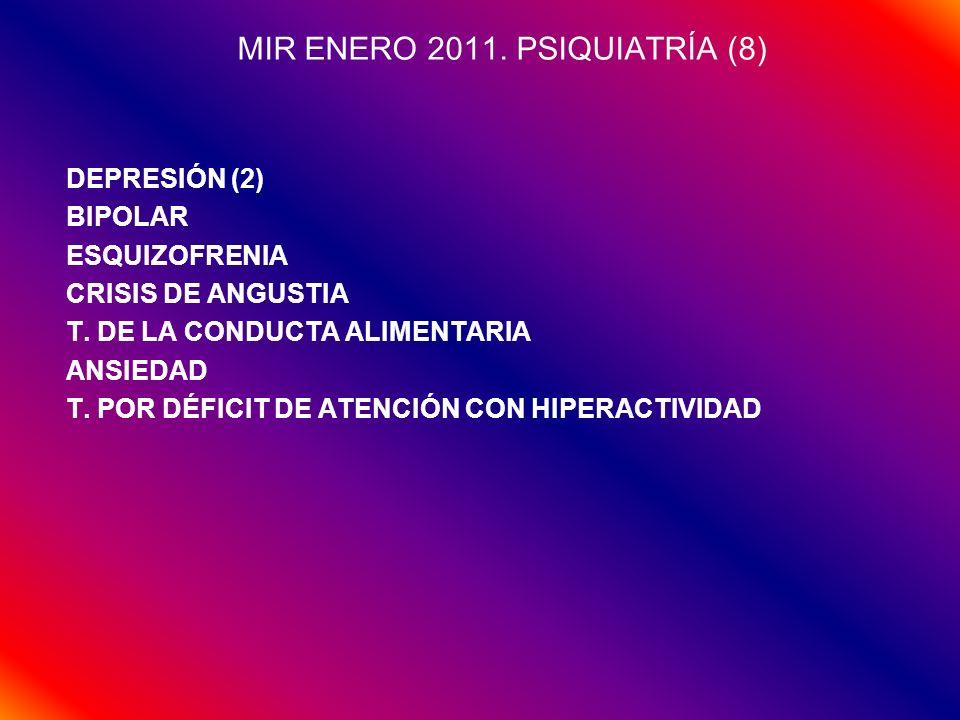 MIR ENERO 2011. PSIQUIATRÍA (8)