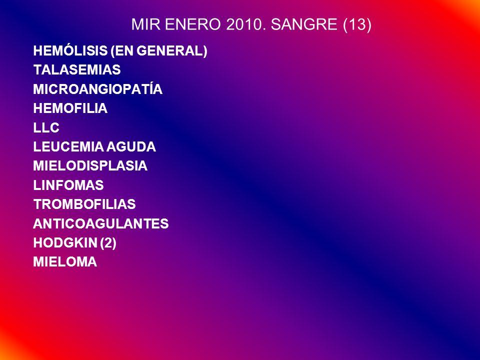 MIR ENERO 2010. SANGRE (13) HEMÓLISIS (EN GENERAL) TALASEMIAS