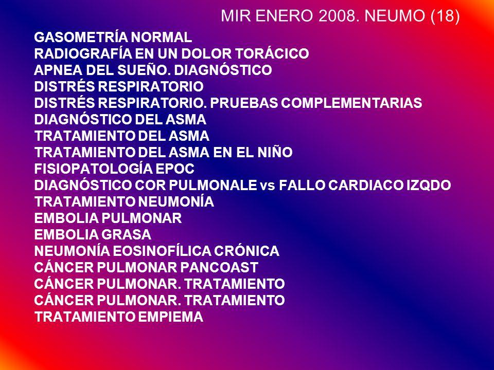 MIR ENERO 2008. NEUMO (18) GASOMETRÍA NORMAL