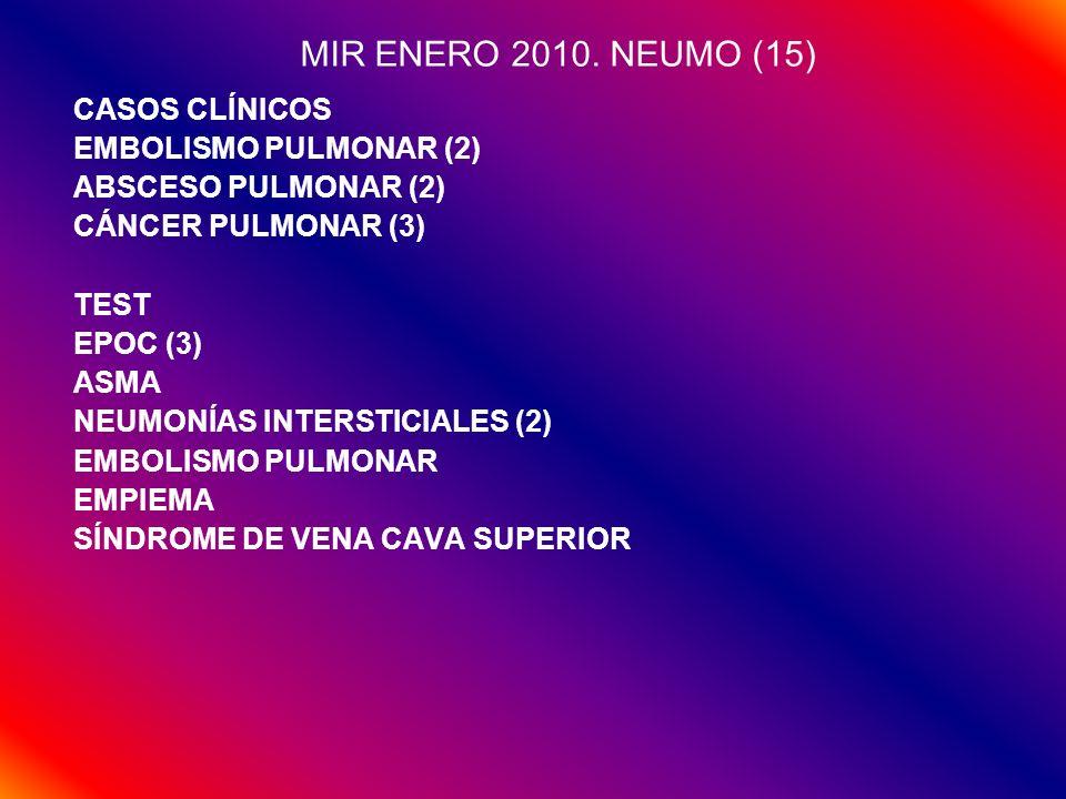 MIR ENERO 2010. NEUMO (15) CASOS CLÍNICOS EMBOLISMO PULMONAR (2)