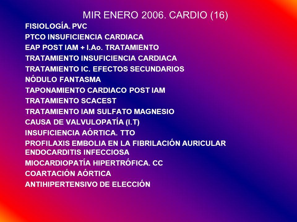 MIR ENERO 2006. CARDIO (16) FISIOLOGÍA. PVC