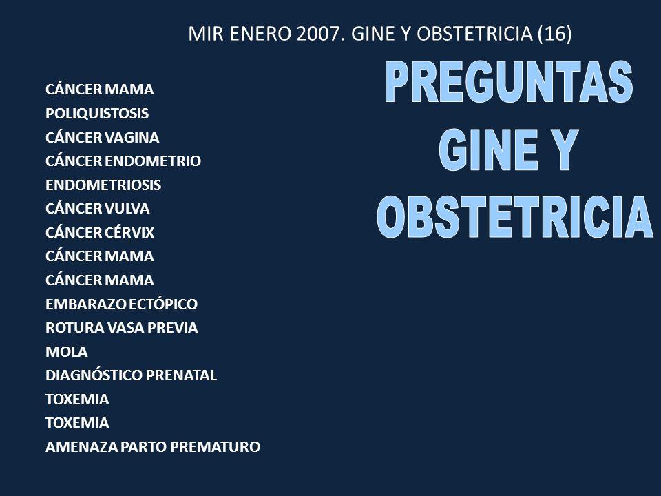 MIR ENERO 2007. GINE Y OBSTETRICIA (16)