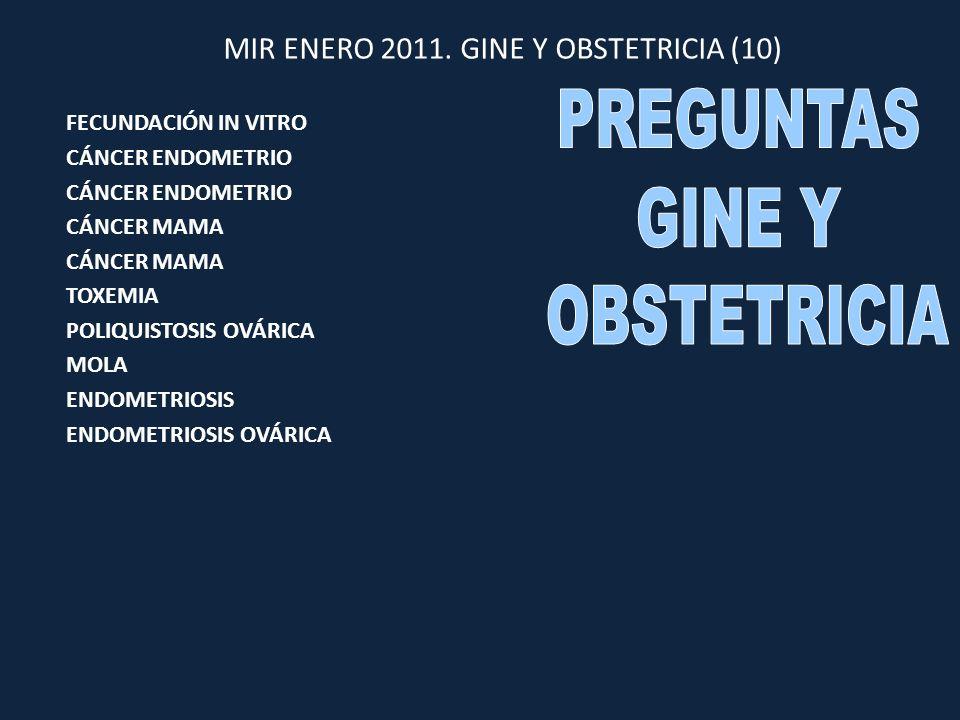 MIR ENERO 2011. GINE Y OBSTETRICIA (10)