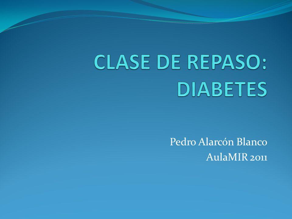 CLASE DE REPASO: DIABETES
