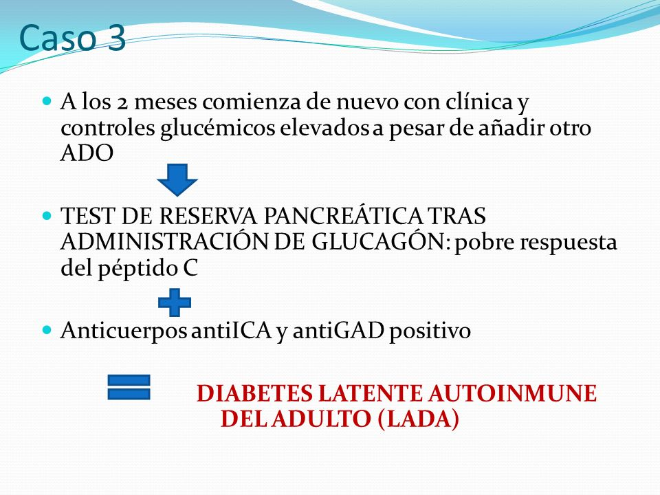 DIABETES LATENTE AUTOINMUNE DEL ADULTO (LADA)