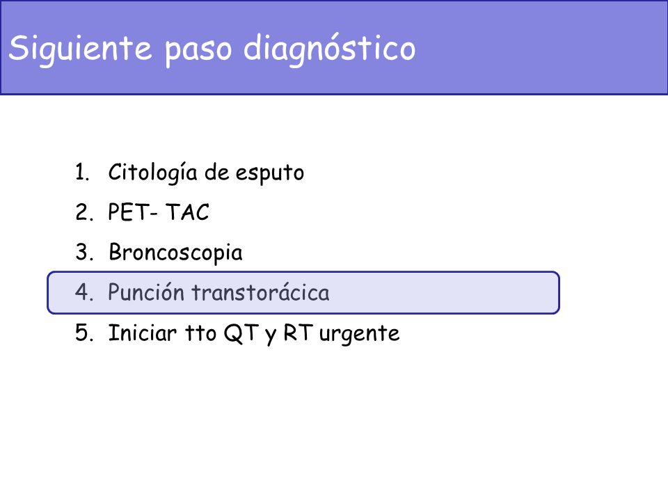 Siguiente paso diagnóstico