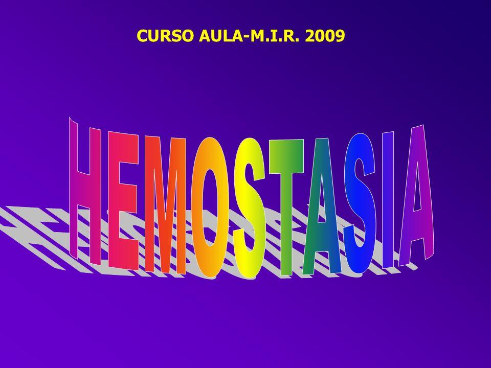 CURSO AULA-M.I.R. 2009 HEMOSTASIA
