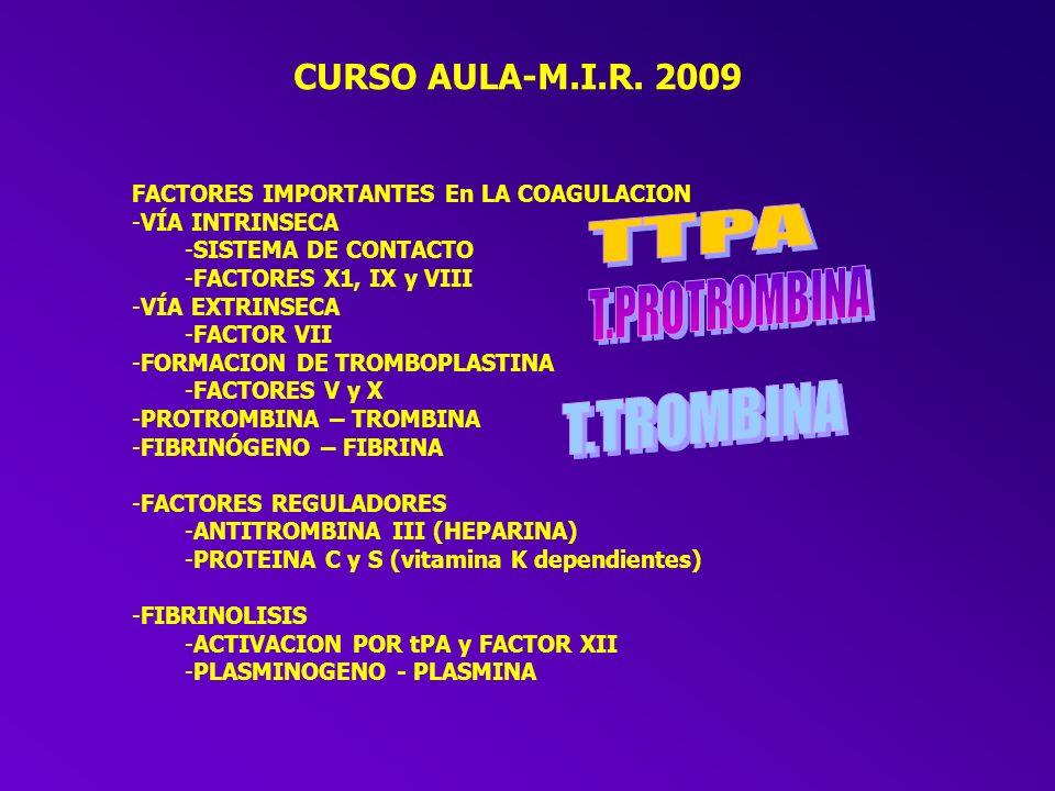 TTPA T.PROTROMBINA T.TROMBINA CURSO AULA-M.I.R. 2009