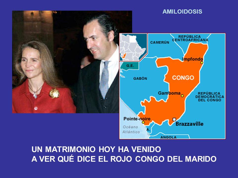 UN MATRIMONIO HOY HA VENIDO A VER QUÉ DICE EL ROJO CONGO DEL MARIDO