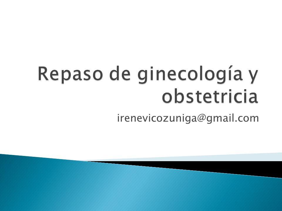 Repaso de ginecología y obstetricia