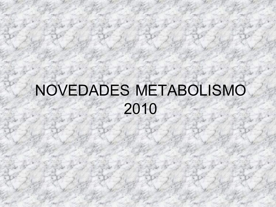 NOVEDADES METABOLISMO 2010