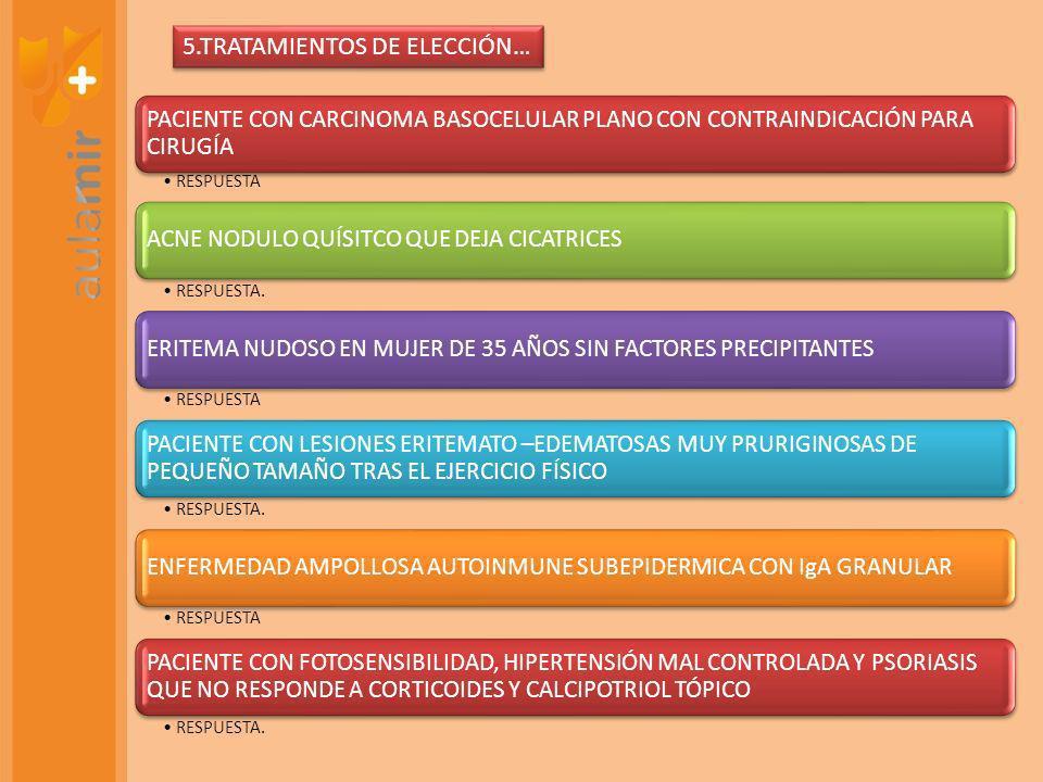 5.TRATAMIENTOS DE ELECCIÓN…