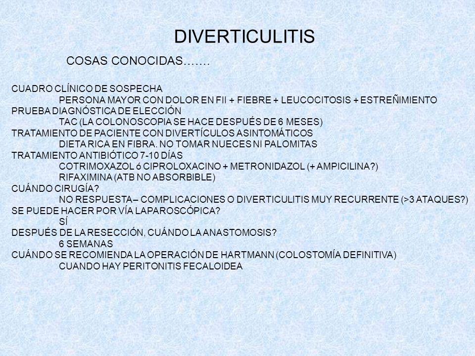 DIVERTICULITIS COSAS CONOCIDAS……. CUADRO CLÍNICO DE SOSPECHA