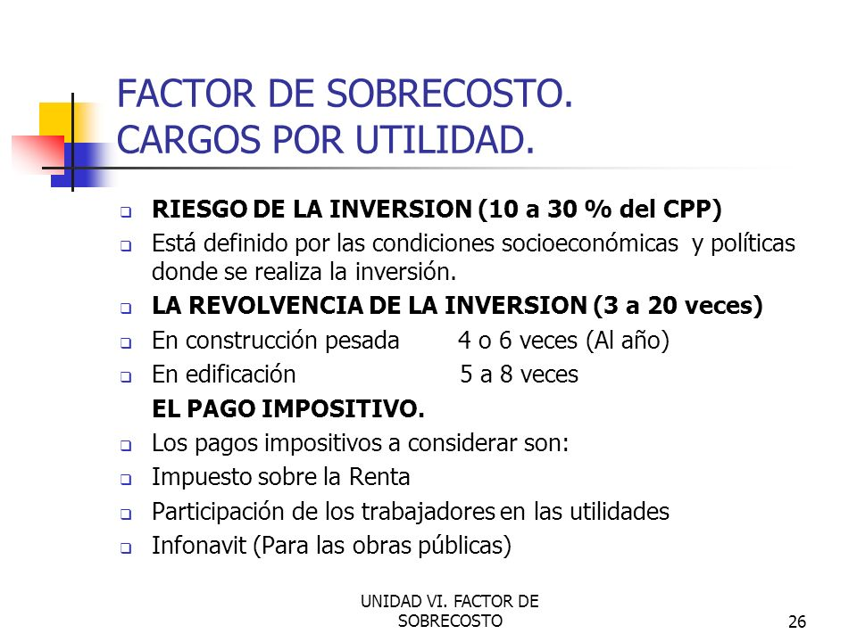 FACTOR DE SOBRECOSTO. CARGOS POR UTILIDAD.