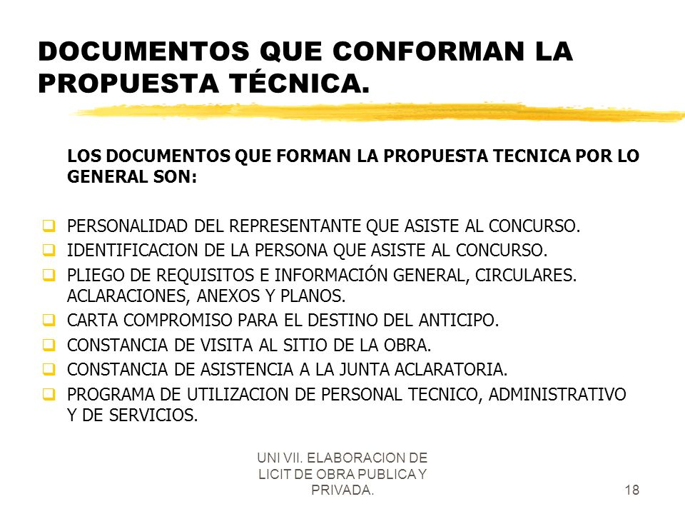 DOCUMENTOS QUE CONFORMAN LA PROPUESTA TÉCNICA.