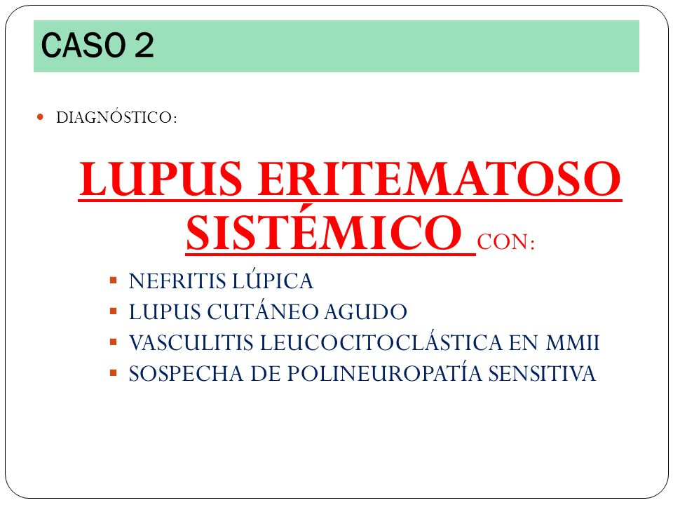 LUPUS ERITEMATOSO SISTÉMICO CON: