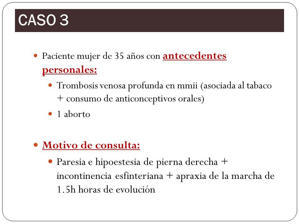 CASO 3 Motivo de consulta:
