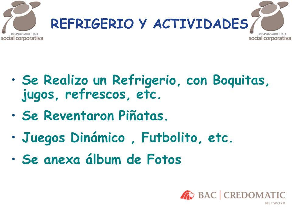 REFRIGERIO Y ACTIVIDADES