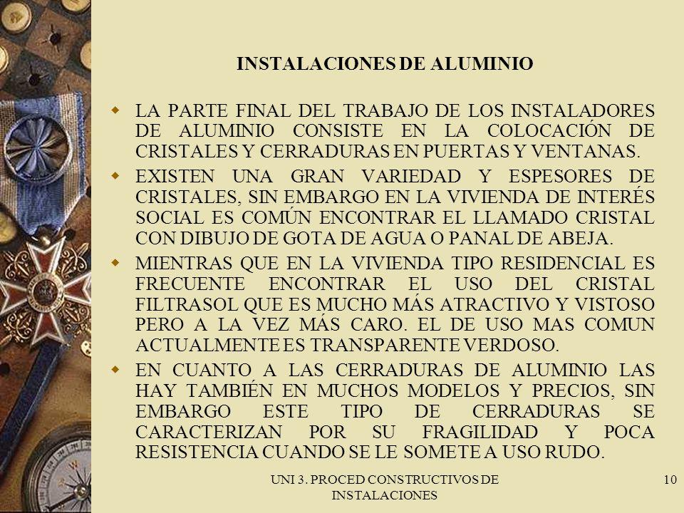 INSTALACIONES DE ALUMINIO