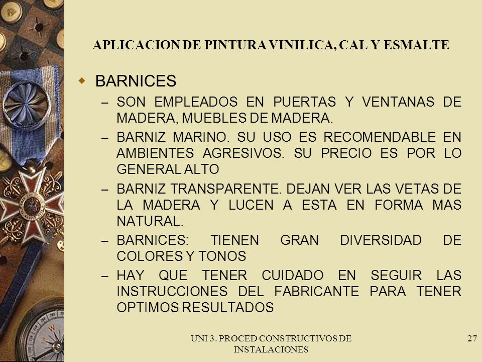 APLICACION DE PINTURA VINILICA, CAL Y ESMALTE