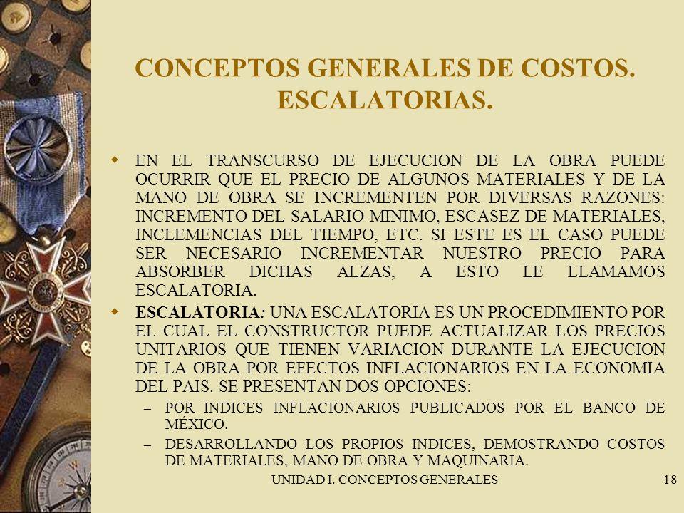 CONCEPTOS GENERALES DE COSTOS. ESCALATORIAS.