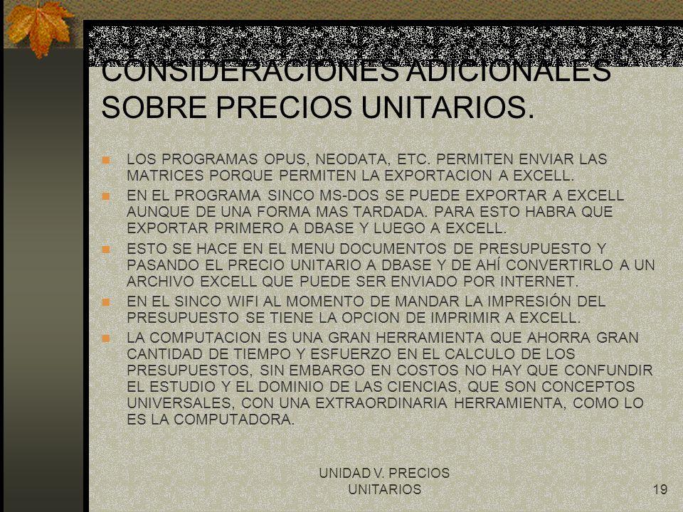 CONSIDERACIONES ADICIONALES SOBRE PRECIOS UNITARIOS.