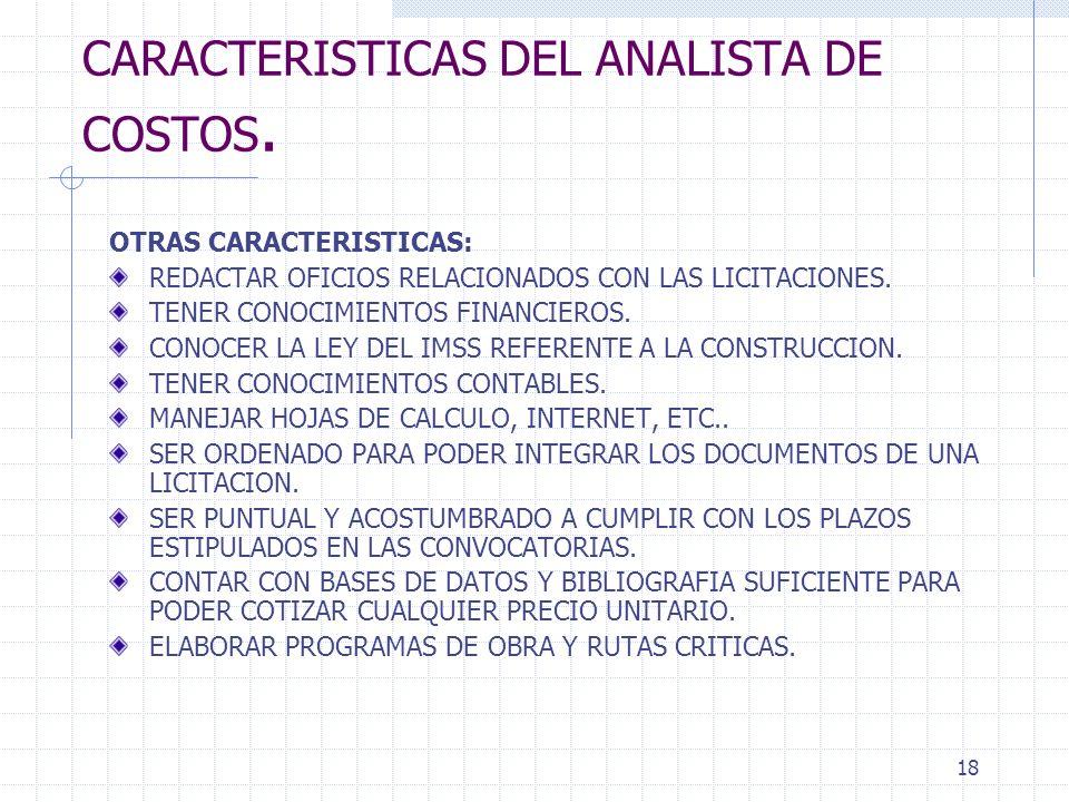 CARACTERISTICAS DEL ANALISTA DE COSTOS.