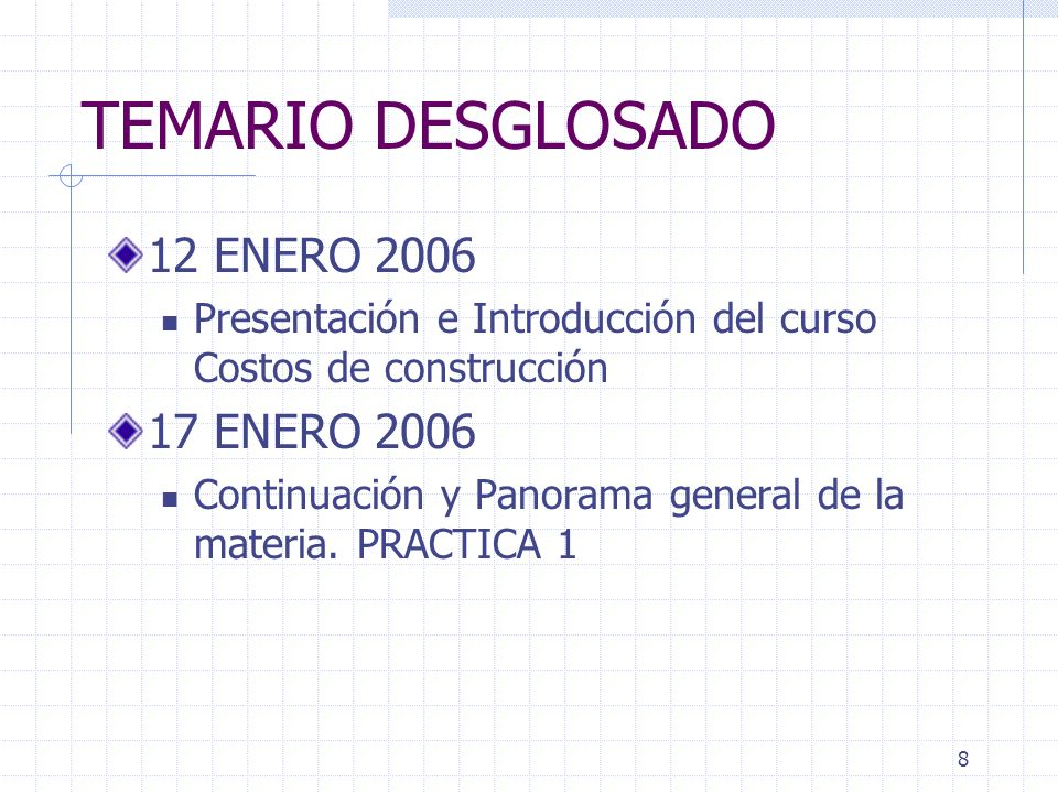 TEMARIO DESGLOSADO 12 ENERO 2006 17 ENERO 2006