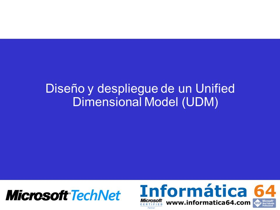Diseño y despliegue de un Unified Dimensional Model (UDM)