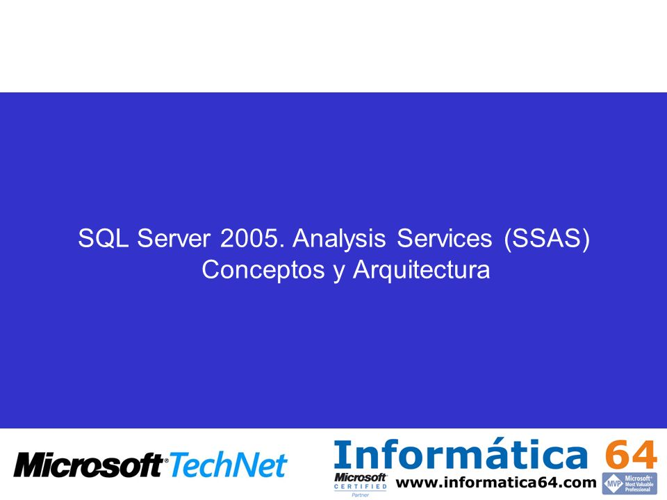 SQL Server 2005. Analysis Services (SSAS) Conceptos y Arquitectura