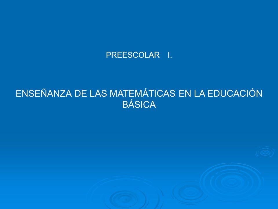 ENSEÑANZA DE LAS MATEMÁTICAS EN LA EDUCACIÓN BÁSICA
