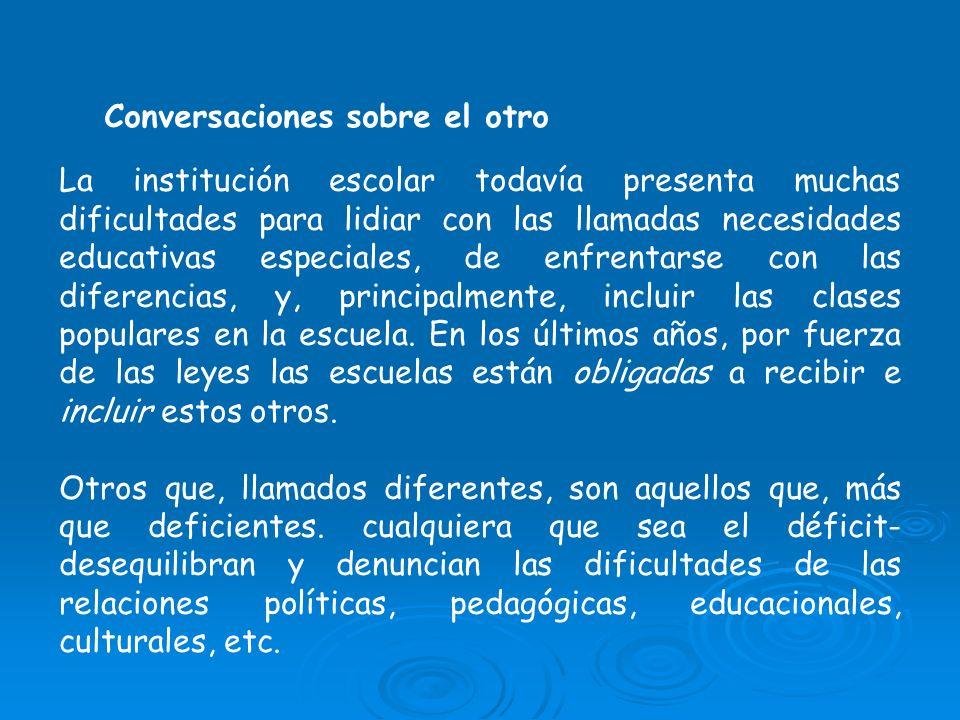 Conversaciones sobre el otro