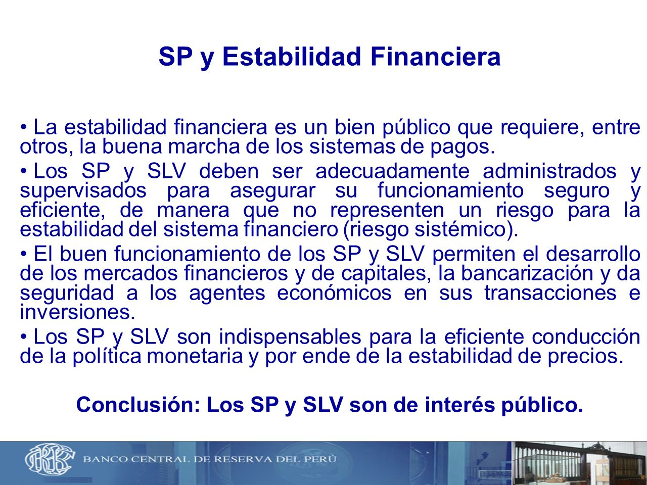 SP y Estabilidad Financiera