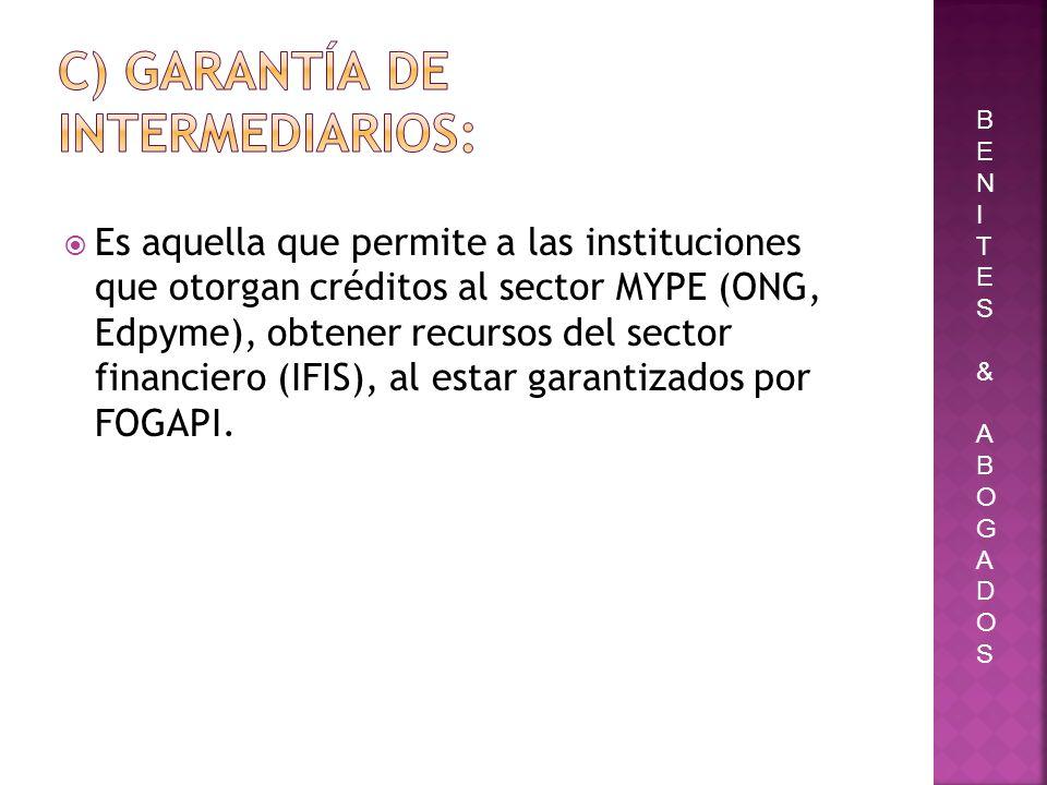 c) Garantía de intermediarios:
