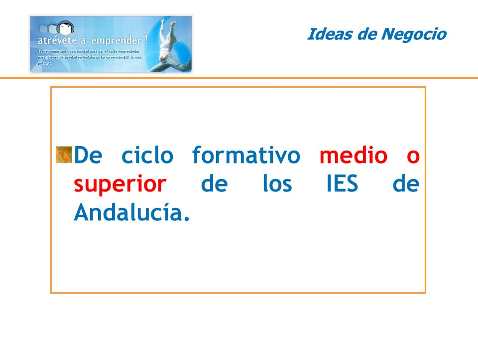 De ciclo formativo medio o superior de los IES de Andalucía.