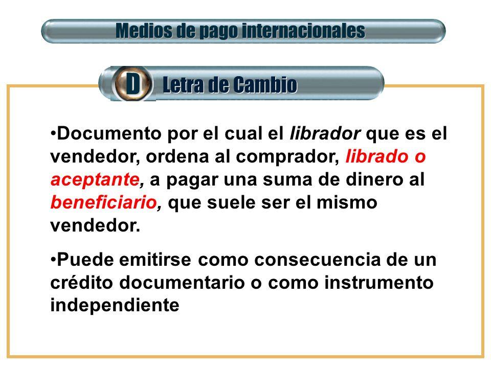 D Letra de Cambio Medios de pago internacionales