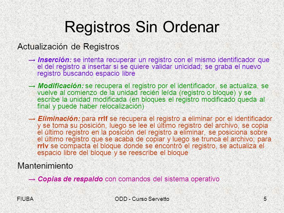 Registros Sin Ordenar Actualización de Registros Mantenimiento