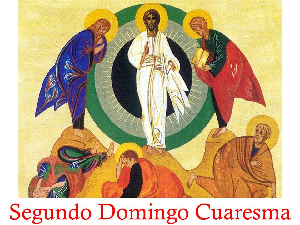 Segundo Domingo Cuaresma